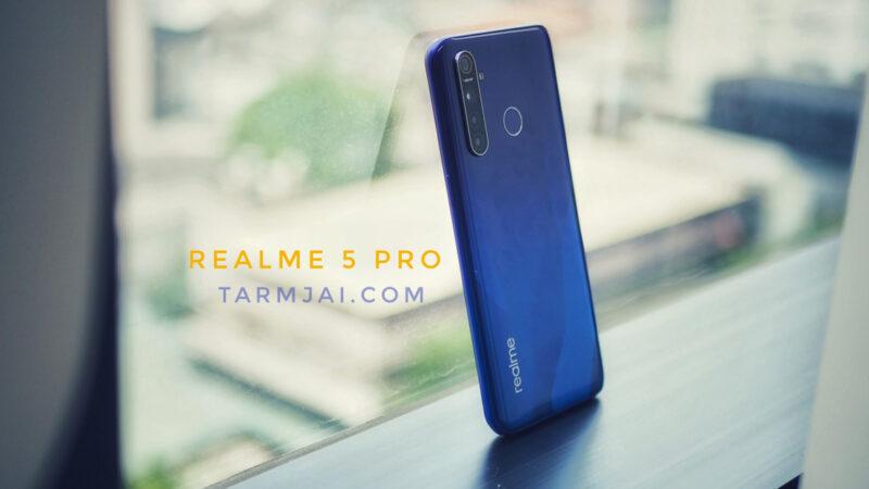 realme 5 Pro รีวิว สมาร์ทโฟนที่เต็มไปด้วยมนต์เสน่ห์ ให้ความคุ้มมากกว่าราคา