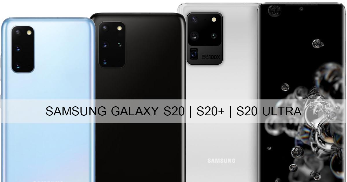 ภาพเรนเดอร์ Samsung Galaxy S20 ทุกรุ่น ก่อนเปิดตัว พร้อมเคสแบบต่างๆ