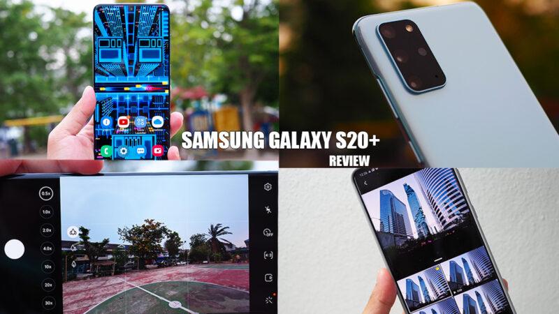 รีวิว Samsung Galaxy S20+ กล้องจัดว่าดี สเปกระดับท็อป