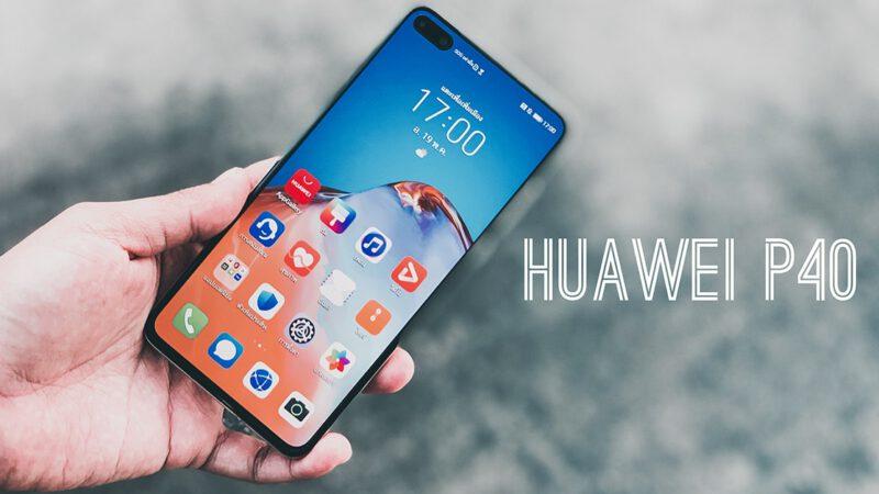 Huawei P40 รีวิว ผู้ช่วยเล่าเรื่องผ่านภาพถ่าย เก็บทุกความทรงจำได้ในเครื่องเดียว