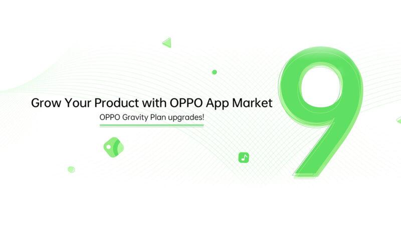 OPPO ประกาศการอัปเกรด OPPO App Market และ Gravity Plan อย่างเป็นทางการ