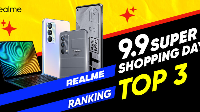 realme กวาดยอดขายพุ่งกับแคมเปญ realme 9.9 SUPER SALE สินค้ายอดนิยมสูงสุด realme GT Master Edition และ realme book
